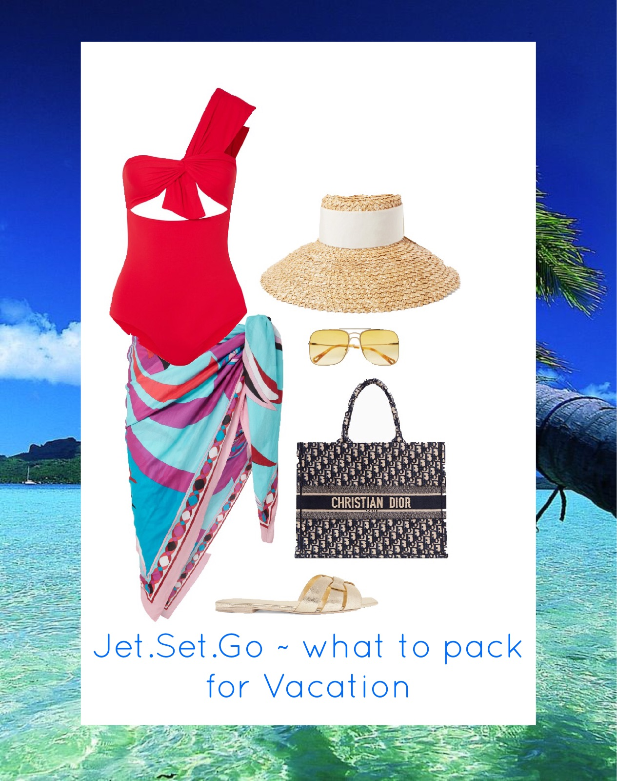 VACATION READY? HERE'S WHAT TO PACK