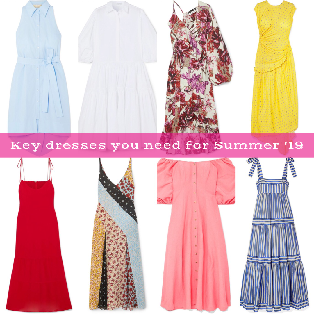 8 KEY DRESSES YOU NEED FOR SUMMER '19